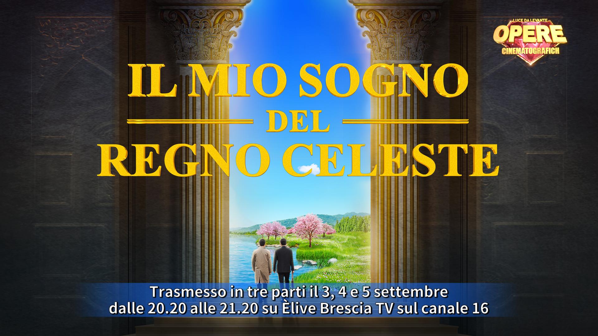 """""""Il mio sogno del Regno celeste"""", nuova settimana su ÈliveTv con le produzioni """"Luce da Levante"""""""