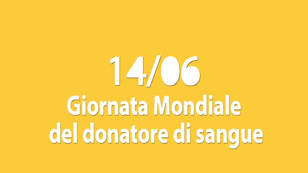 Oggi è la giornata mondiale del Donatore di Sangue